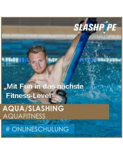 Add-Schulung SLASHPIPE ® AQUA/SLASHING